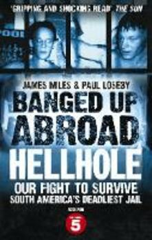 Banged Up Abroad: Hellhole