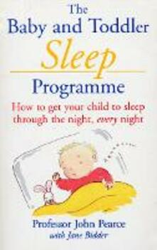 Baby And Toddler Sleep Programme