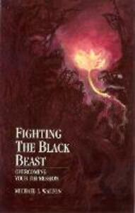 Fighting The Black Beast
