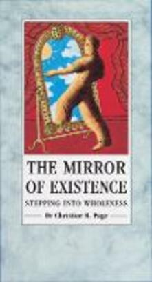 The Mirror of Existence