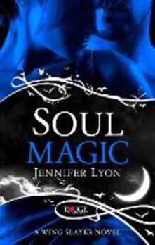 Soul Magic: A Rouge Paranormal Romance