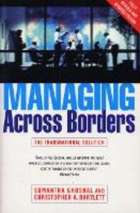 Managing Across Borders 2nd Ed
