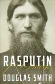 Libro in inglese Rasputin: The Biography Douglas Smith