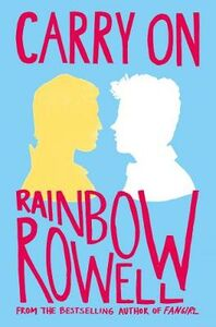 Libro in inglese Carry on: The Rise and Fall of Simon Snow  - Rainbow Rowell