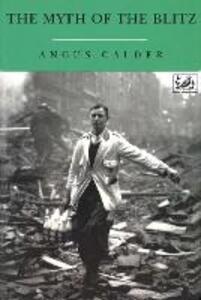 The Myth Of The Blitz