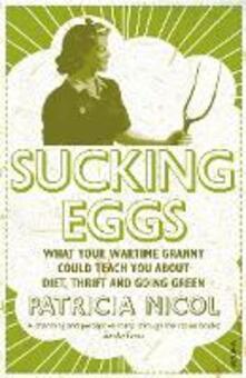 Sucking Eggs