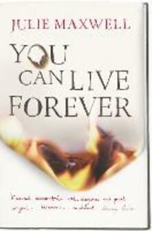 You Can Live Forever