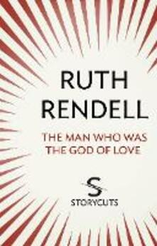 The Man Who Was the God of Love