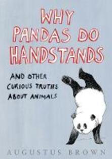 Why Pandas Do Handstands...