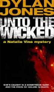 Unto The Wicked
