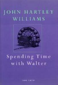 Spending Time With Walter