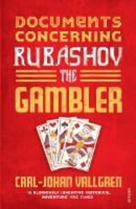 Documents Concerning Rubashov the Gambler