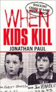 When Kids Kill