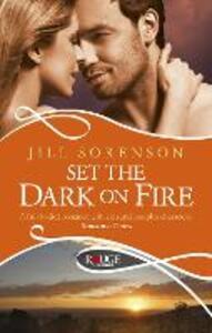 Set the Dark on Fire: A Rouge Romantic Suspense