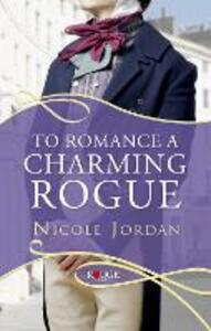 To Romance a Charming Rogue: A Rouge Regency Romance