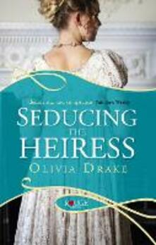 Seducing the Heiress