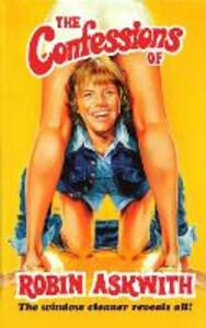 The Confessions Of Robin Askwith