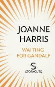 Waiting for Gandalf (Storycuts)