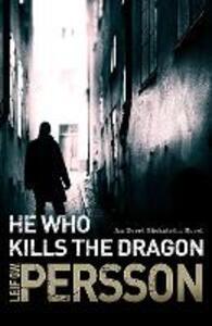 He Who Kills the Dragon