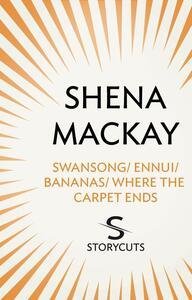 Swansong / Ennui / Bananas / Where the Carpet Ends (Storycuts)