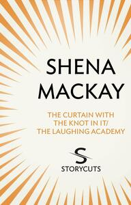 The Curtain With the Knot In It / The Laughing Academy (Storycuts)