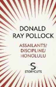 Assailants / Discipline / Honolulu (Storycuts)