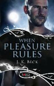 When Pleasure Rules: A Rouge Paranormal Romance