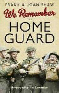 We Remember the Home Guard