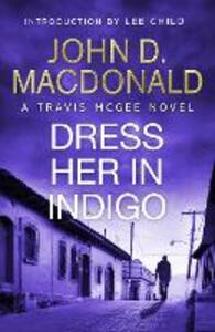 Dress Her in Indigo: Introduction by Lee Child