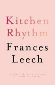 Kitchen Rhythm: A Year in a Parisian Pâtisserie