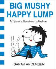 Libro in inglese Big Mushy Happy Lump: A Sarah's Scribbles Collection Sarah Andersen