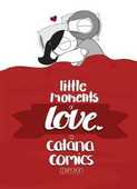 Libro in inglese Little Moments of Love Catana Chetwynd