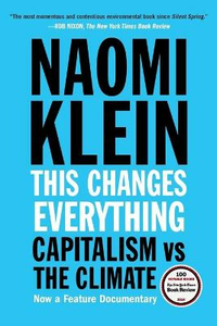 Libro in inglese This Changes Everything: Capitalism vs. the Climate  - Naomi Klein