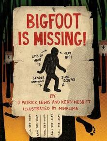 Bigfoot is Missing! - Merry A. Foresta,J. Patrick Lewis - cover
