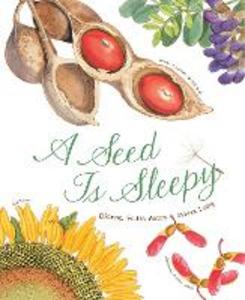 Libro in inglese A Seed is Sleepy  - Dianna Aston