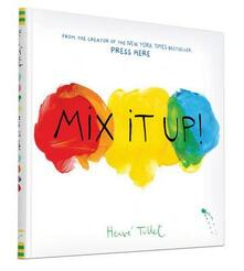 Mix It Up - Herve Tullet - cover