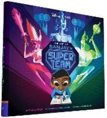 Art of Sanjay's Super Team - Sanjay Patel - cover