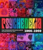 Libro in inglese Psychedelia: 101 Iconic Underground Rock Albums 1966-1970 Richard Morton Jack
