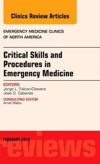 Critical Skills and Procedures in Emergency Medicine