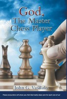 God, the Master Chess Player - These Encounters Will Show You How God Always Puts You in the Right Spot, at the Right Time, According to His Timetab