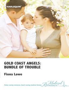 Gold Coast Angels: Bundle of Trouble