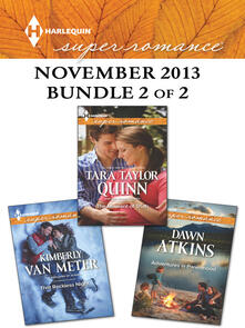 Harlequin Superromance November 2013 - Bundle 2 of 2: Adventures In Parenthood\That Reckless Night\The Moment of Truth