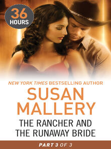 The Rancher and the Runaway Bride Part 3