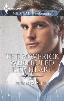 The Maverick Who Ruled Her Heart