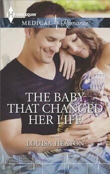 The Baby That Changed Her Life
