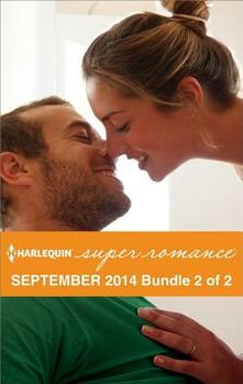 Harlequin Superromance September 2014 - Bundle 2 of 2: Winning Ruby Heart\More Than a Rancher\Desert Heat