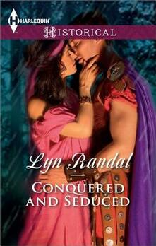 Conquered and Seduced