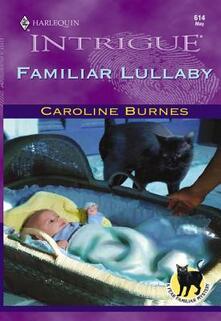 FAMILIAR LULLABY