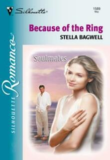 Because of the Ring
