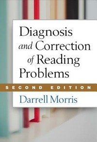 Diagnosis and Correction of Reading Problems, Second Edition